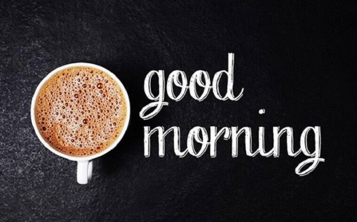 Good Morning Messages, Wishes, Thoughts & Quotes